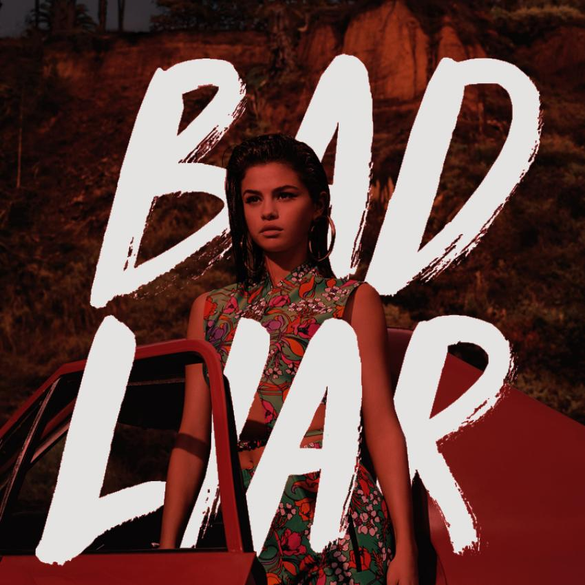Selena Gomez - Bad Liar