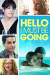 Movie: Hello I Must Be Going